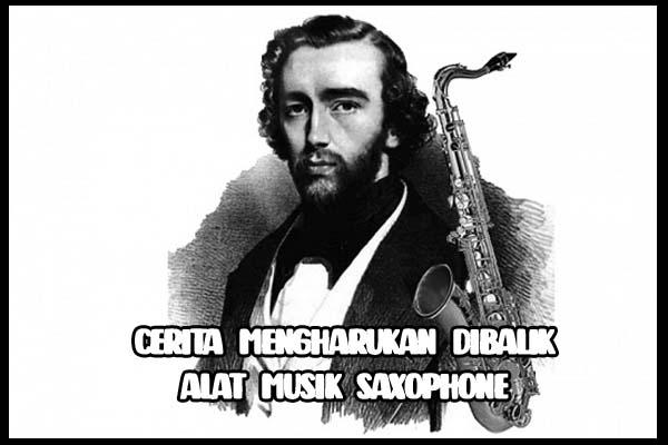 Cerita-Mengharukan-Dibalik-Alat-Musik-Saxophone